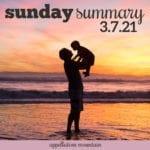 Sunday Summary: 3.7.21