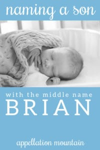 Name Help: Middle Name Brian