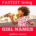 fastest rising girl names
