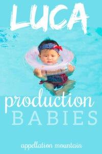 Luca production babies