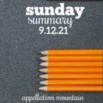 Sunday Summary 9.12.21