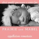 Name Help: A Sister for Prairie and Mabel